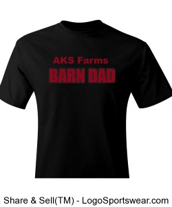 AKS Farms Barn Dad Tee Design Zoom